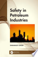 Safety in Petroleum Industries
