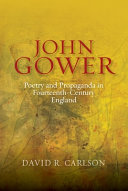John Gower  Poetry and Propaganda in Fourteenth century England