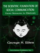 Scientific Foundation of Social Communication