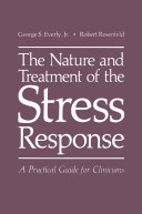 The Nature and Treatment of the Stress Response