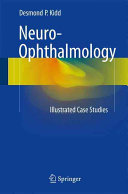 50 Illustrated Cases in Neuro ophthalmology Book