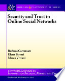 Security and Trust in Online Social Networks Book