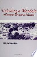 Unfolding A Mandala
