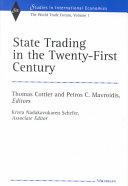 State Trading in the Twenty first Century