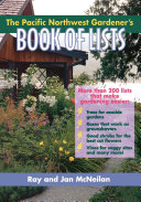 The Pacific Northwest Gardener's Book of Lists