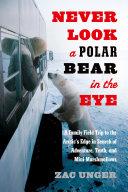 Never Look a Polar Bear in the Eye Pdf/ePub eBook