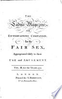 The Lady's Magazine Or Entertaining Companion for the Fair Sex
