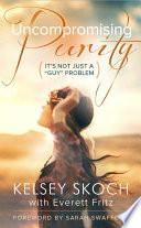 Uncompromising Purity Book