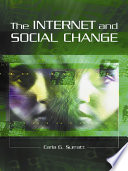 The Internet and Social Change