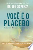 Voc O Placebo