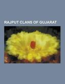 Rajput Clans Of Gujarat