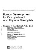Human Development for Occupational and Physical Therapists