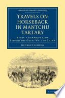 Travels on Horseback in Mantchu Tartary Book PDF