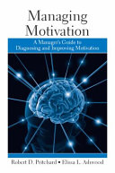 Work motivation history theory research and practice gary p managing motivation a managers guide to diagnosing and improving motivation robert pritchardelissa ashwood no preview available 2008 fandeluxe Choice Image