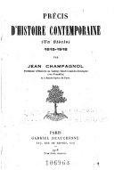 Précis d'histoire contemporaine (un siècle) 1815-1918