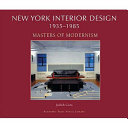 New York Interior Design  Masters of modernism