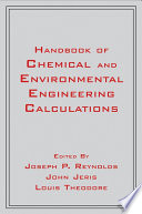 Handbook of Chemical and Environmental Engineering Calculations Book