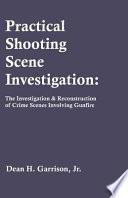 Practical Shooting Scene Investigation Book