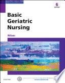 Basic Geriatric Nursing E Book Book