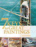 7 Keys to Great Paintings Book
