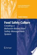 Food Safety Culture Creating a Behavior-Based Food Safety Management System