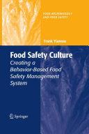 Food Safety Culture Creating a Behavior Based Food Safety Management System