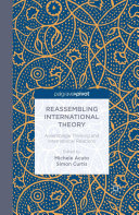 Reassembling International Theory