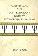 A Historical and Contemporary Look at Psychological Systems