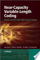 Near Capacity Variable Length Coding