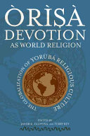 Òrìşà Devotion as World Religion