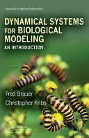 An Introduction to Dynamical Systems for Biological Modeling
