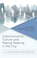 Communication  Culture  and Making Meaning in the City