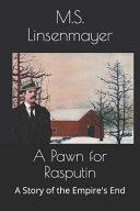 A Pawn for Rasputin