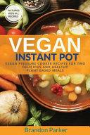 Vegan Instant Pot Cookbook Book PDF