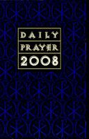 Daily Prayer 2008