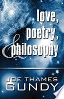 Love, Poetry, & Philosophy