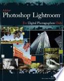 Adobe Photoshop Lightroom for Digital Photographers Only