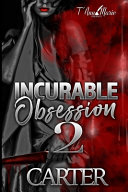 Incurable Obsession 2