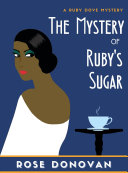 The Mystery of Ruby s Sugar