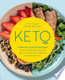 Keto  A Woman s Guide and Cookbook Book