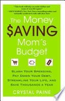 The Money Saving Mom's Budget