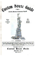 Custom House Guide and United States Customs Tariff