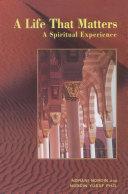 A Life That Mattes: A Spiritual Experience