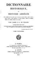 Dictionnaire historique, ou histoire abrégée des hommes qui se sont fait un nom par le génie, les talents, les vertus, les erreurs