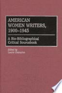 American Women Writers 1900 1945