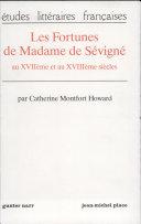 Les fortunes de Madame de Sévigné au XVIIème et au XVIIIème siècles