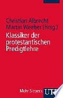 Klassiker der protestantischen Predigtlehre