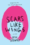 Scars Like Wings Book