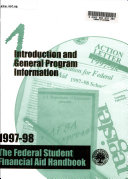 Introduction and General Program Information  The Federal Student Financial Aid Handbook  1997 98