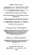 The Popular American Dictionary  on the Basis of Webster  Worcester  Johnson  and the Most Eminent English and American Authorities   containing Over 32 000 Words
